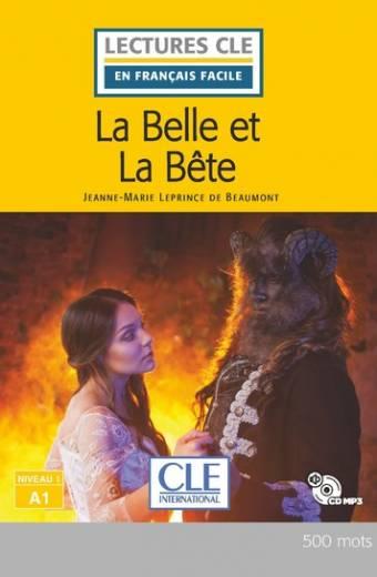 La Belle et la bête - Niveau 1/A1 - Lecture CLE en français facile - Nouveauté - Livre + CD