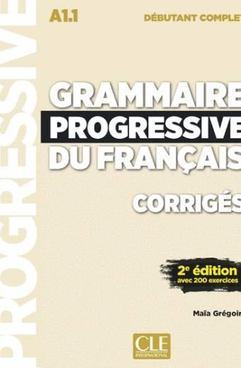 Grammaire progressive du français - Niveau débutant complet -  2ème édition - Corrigés