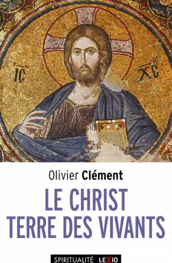 Le Christ, terre des vivants
