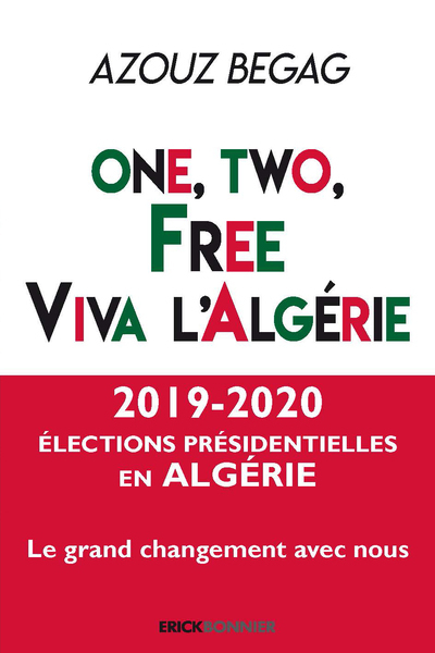 One, two, free. Viva l'Algérie
