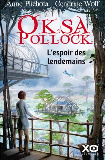 Oksa Pollock - L'espoir des lendemains