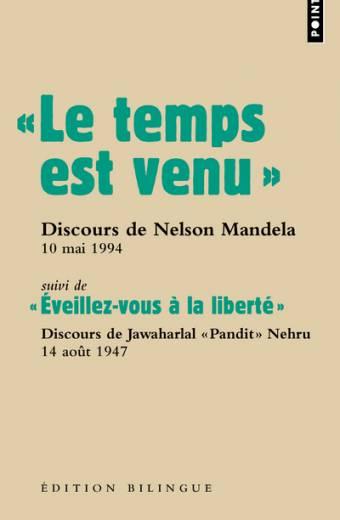 «  Le temps est venu. ». Discours de Nelson Mandela lors de son investiture, 10 mai 1994