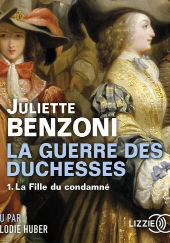 La Guerre des Duchesses - tome 1