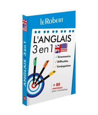 Le Robert - L'anglais 3 en 1 : grammaire, difficultés, conjugaison