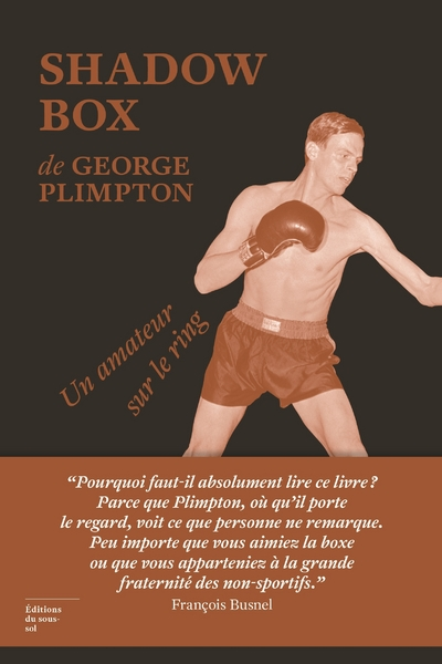 Shadow Box. Un amateur sur le ring