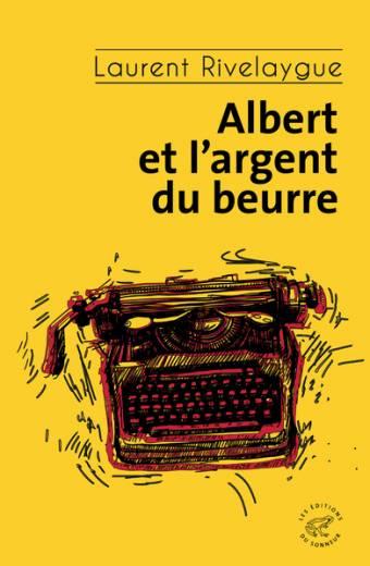 Albert et l'argent du beurre