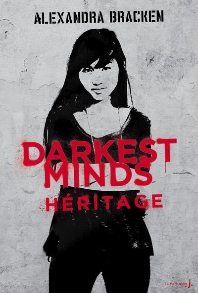 Darkest Minds - tome 4 Héritage