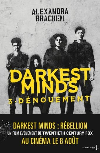 Darkest Minds - tome 3 Dénouement