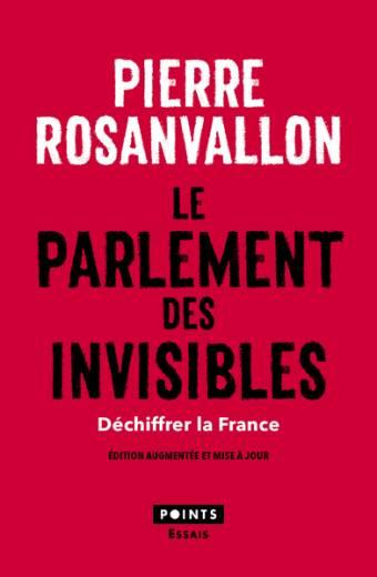 Le Parlement des invisibles. Déchiffrer la France