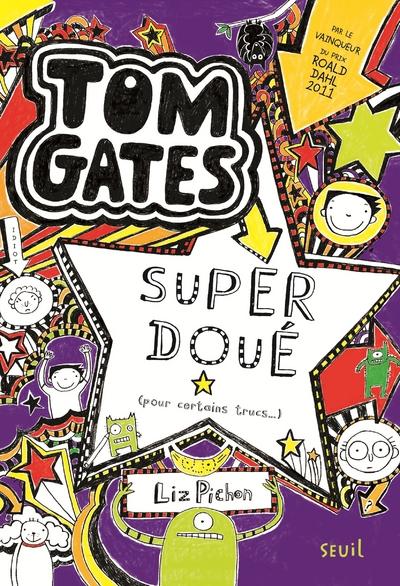 Tom Gates - tome 5 Super doué (pour certains trucs)