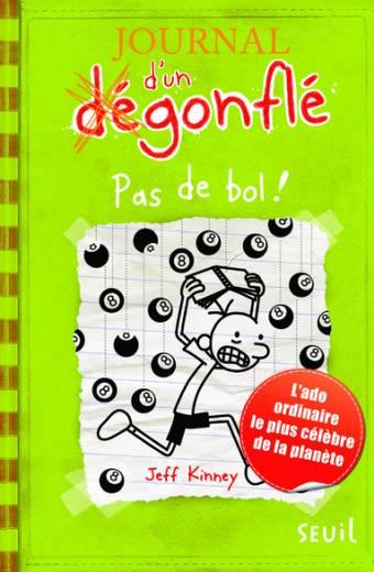 Journal d'un dégonflé - tome 8 Pas de bol !