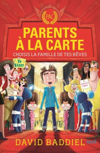 Parents à la carte. Choisis la famille de tes rêves