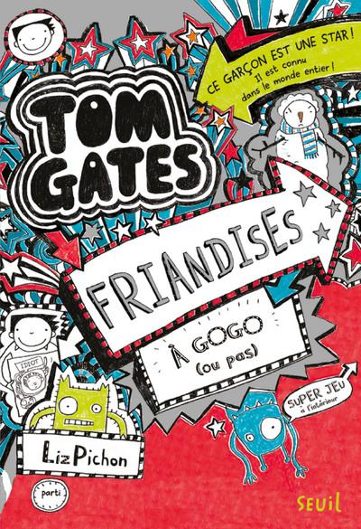 Tom Gates - tome 6 Friandises à gogo (ou pas)
