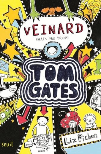 Tom Gates - tome 7 Veinard (mais pas trop)