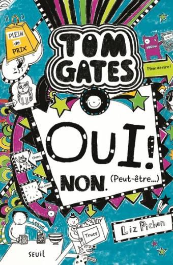 Tom Gates - tome 8 Oui ! Non. (Peut-être...)