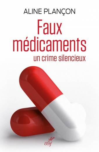 Faux médicaments - Un crime silencieux