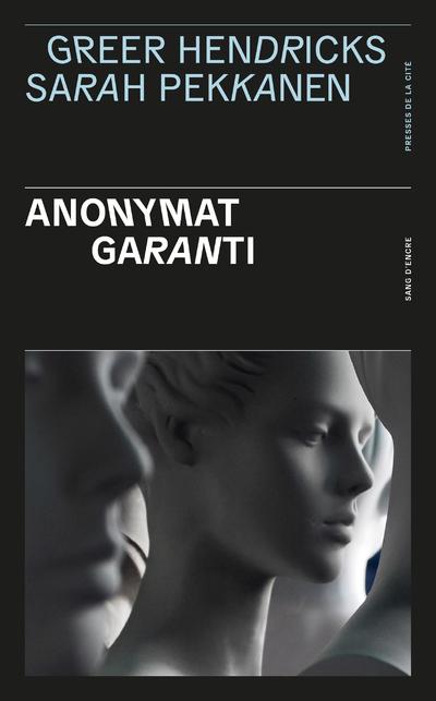 Anonymat garanti