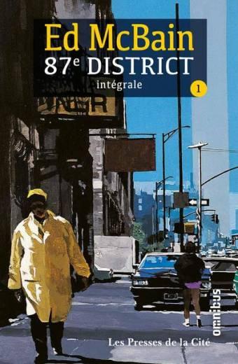 87e District - Tome 1