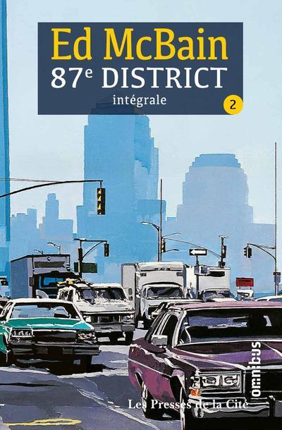 87e District - Tome 2