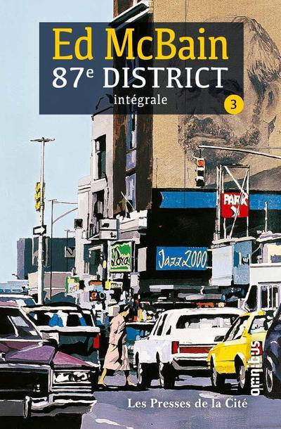 87e District - Tome 3