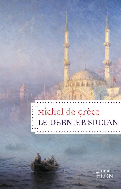 Le dernier sultan