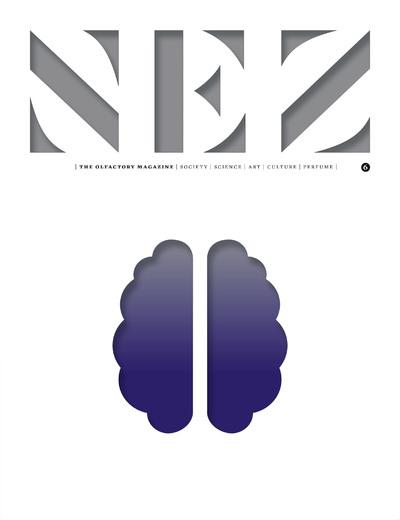Nez - numéro 6 The olfactory magazine