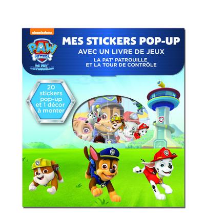 La Pat'Patrouille et la tour de contrôle - Mes stickers Pop-Up avec un livre de jeux