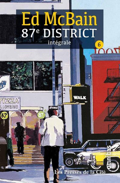 87e District - Tome 6