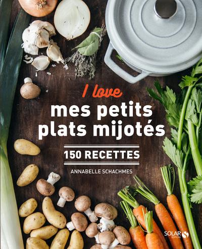 I love mes petits plats mijotés