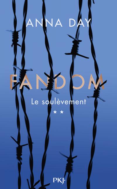 Fandom - tome 02 : Le soulèvement