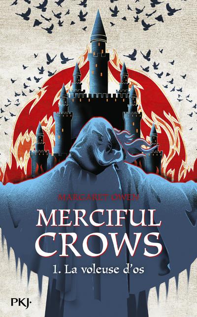 Merciful Crows - tome 01 : La voleuse d'os