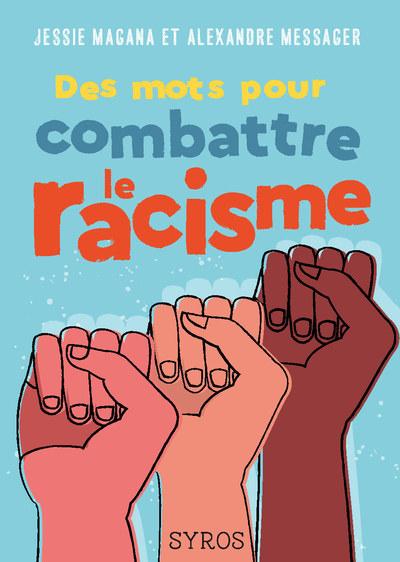 Des mots pour combattre le racisme (NE)