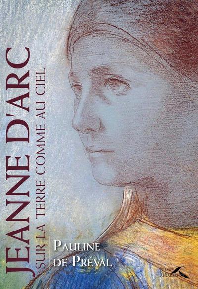 Jeanne d'Arc, sur la terre comme au ciel