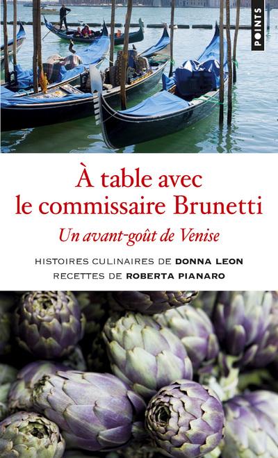 À table avec le commissaire Brunetti - Un avant-goût de Venise