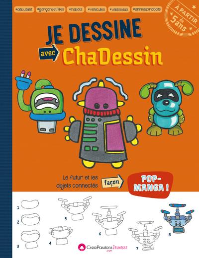 Je dessine avec Chadessin - Le futur et les objets connectés
