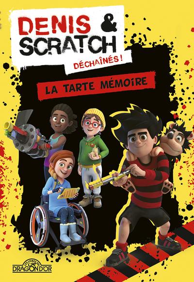 Denis & Scratch - La tarte mémoire