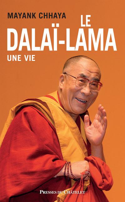 Le dalaï-lama, une vie