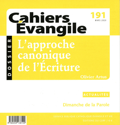 Cahiers Evangile - numéro 191 L'approche canonique de l'Ecriture