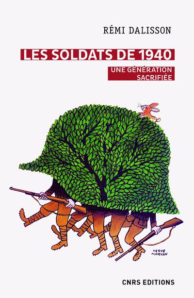 Les soldats de 1940. Une génération sacrifiée