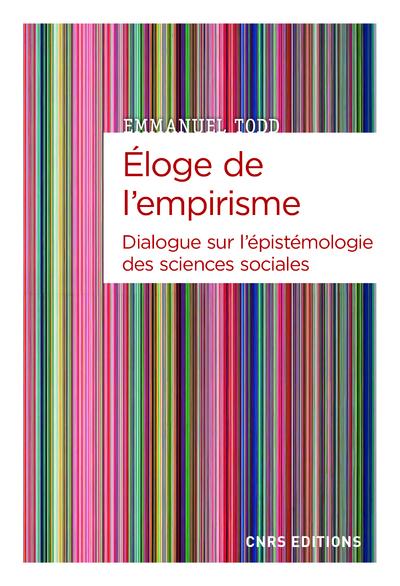 Éloge de l'empirisme - Dialogue sur l'épistémologie des sciences sociales