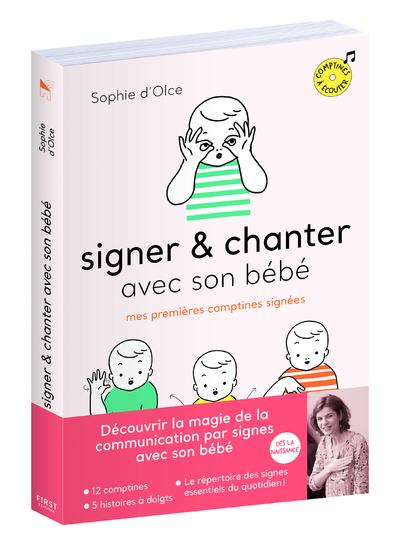 Signer et chanter avec son bébé - mes premières comptines signées