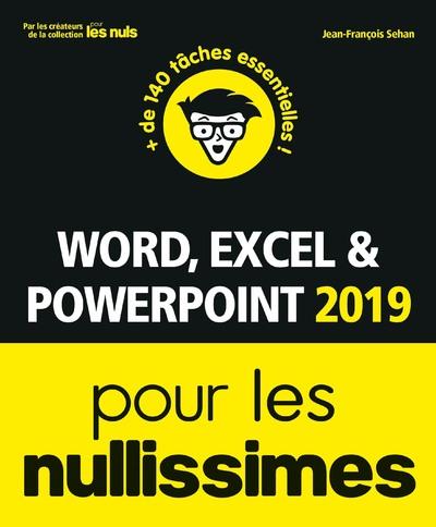 Word, Excel, PowerPoint 2019 pour les Nullissimes