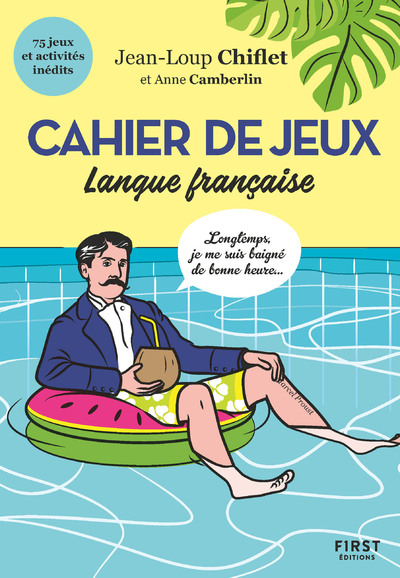 Cahier de jeux spécial langue française - 75 jeux et activités inédits