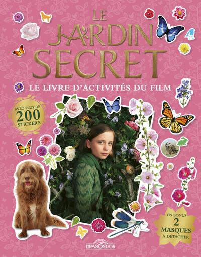 Le Jardin Secret - Le livre d'activités du film