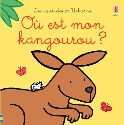 Où est mon kangourou ? - Les tout-doux Usborne
