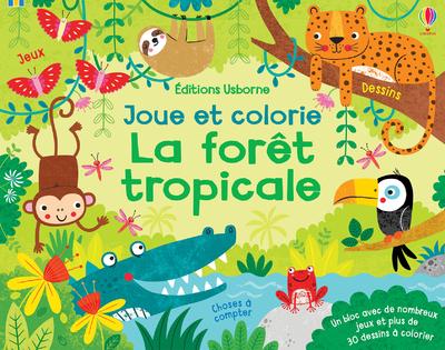 La forêt tropicale - Joue et colorie