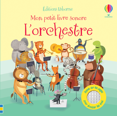 L'orchestre - Mon petit livre sonore