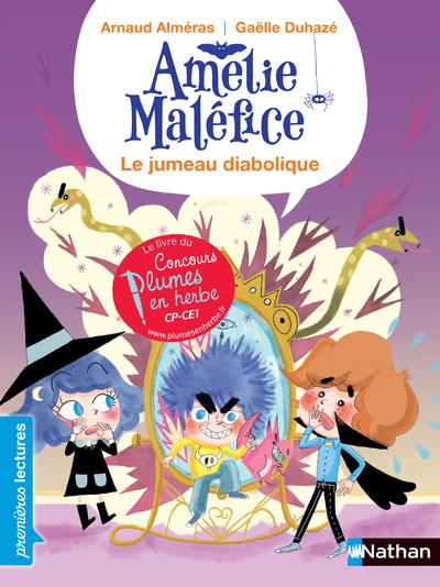 Amélie Maléfice - Le jumeau diabolique - Niveau 3 - Dès 6 ans