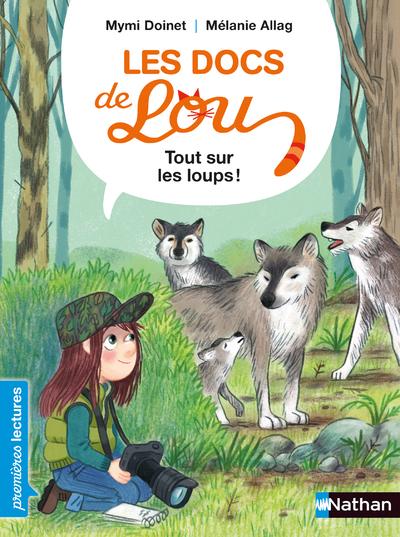 Les docs de Lou - Tout sur les loups ! - niveau 3 - Dès 6 ans