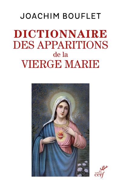Dictionnaire des apparitions de la Vierge Marie